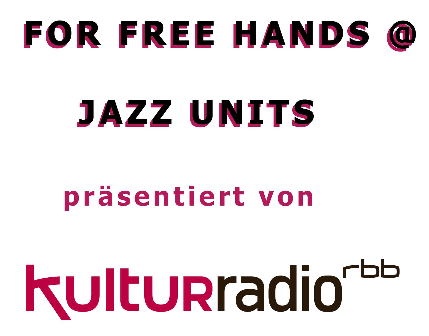 FFH @ Jazz Units – 3 neue Videos + RBB Übertragung